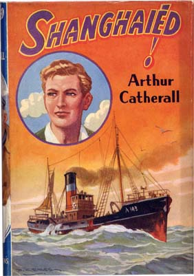 Shanghaied by Arthur Catherall